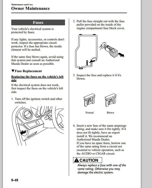 i am trying to change the fuse on a mazda 3 2010 is the fuse box rh justanswer com  2010 mazda 3 fuse box diagram