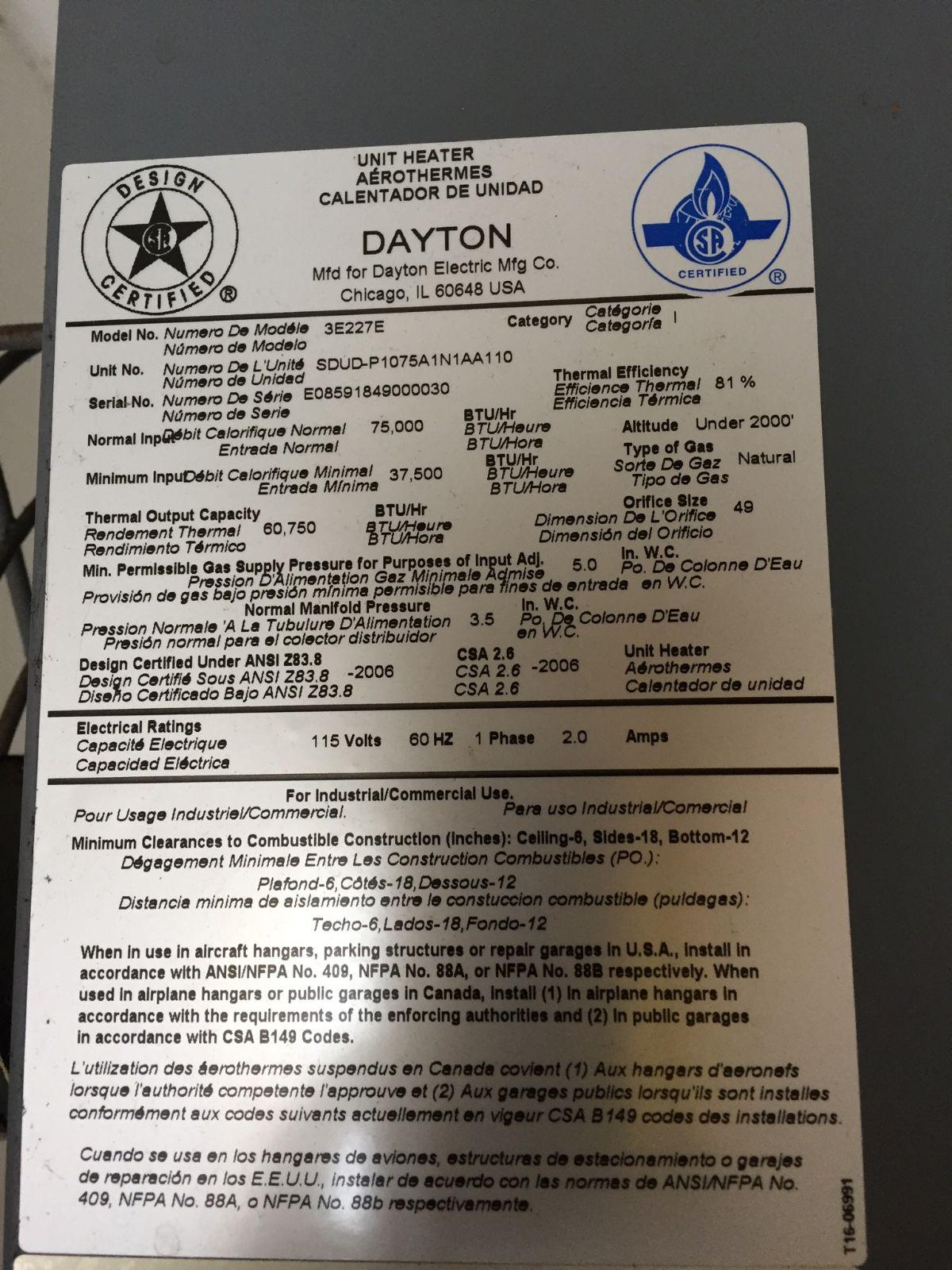 Dayton model # E227E Heater. Pilot will light and burner ... on