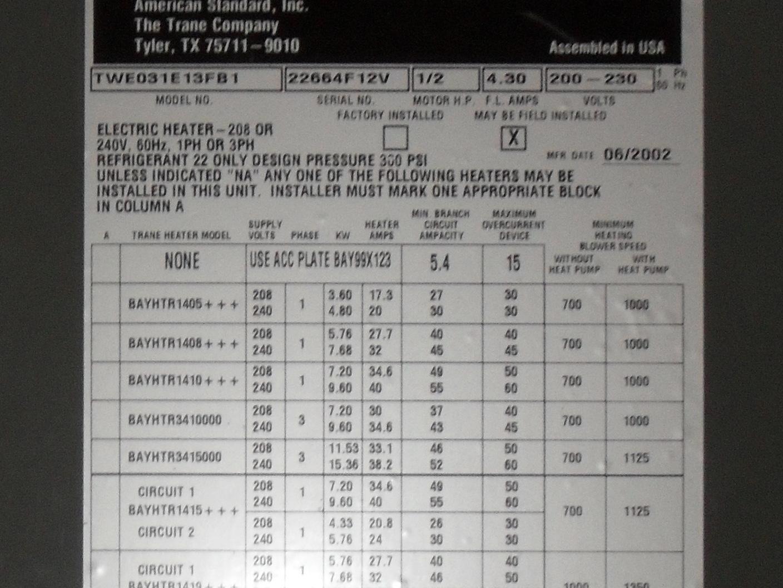 I Have A Trane Air Handler Model Twe031e13fb1 The