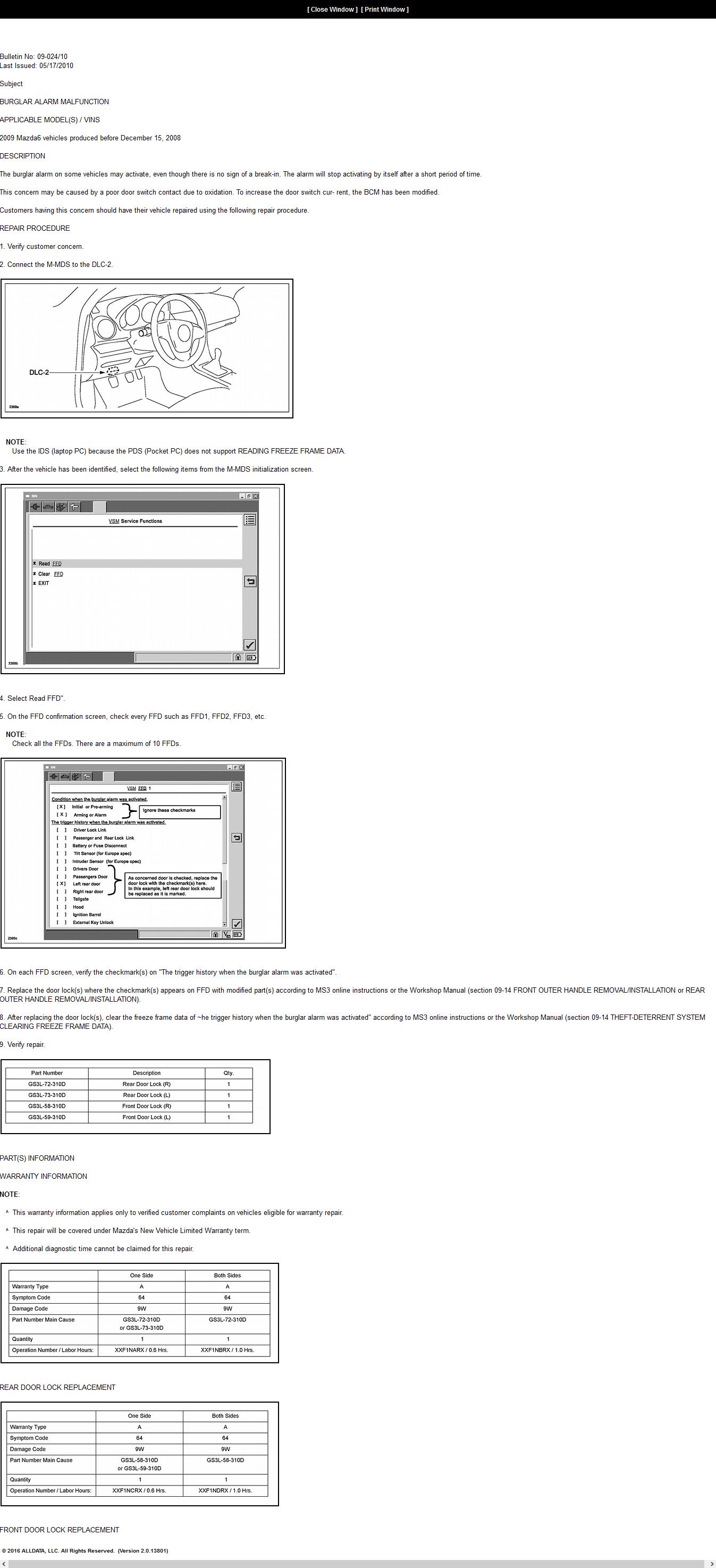 Mazda 3 Service Manual: Theft Deterrent System Reading Freeze Frame Data