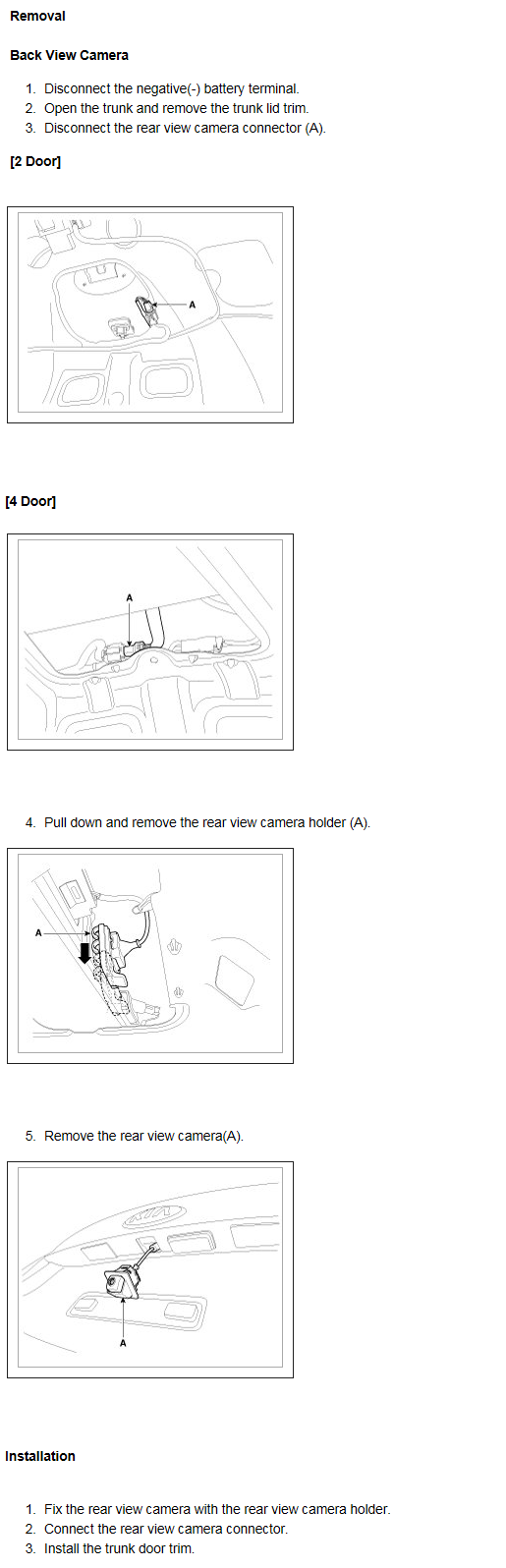 I Would Like To Know Which Fuse Controls The Rear View Camera On Kia 21c5ee6f 3fd1 4bbf 87c5 5fa2b484a58b Camkia