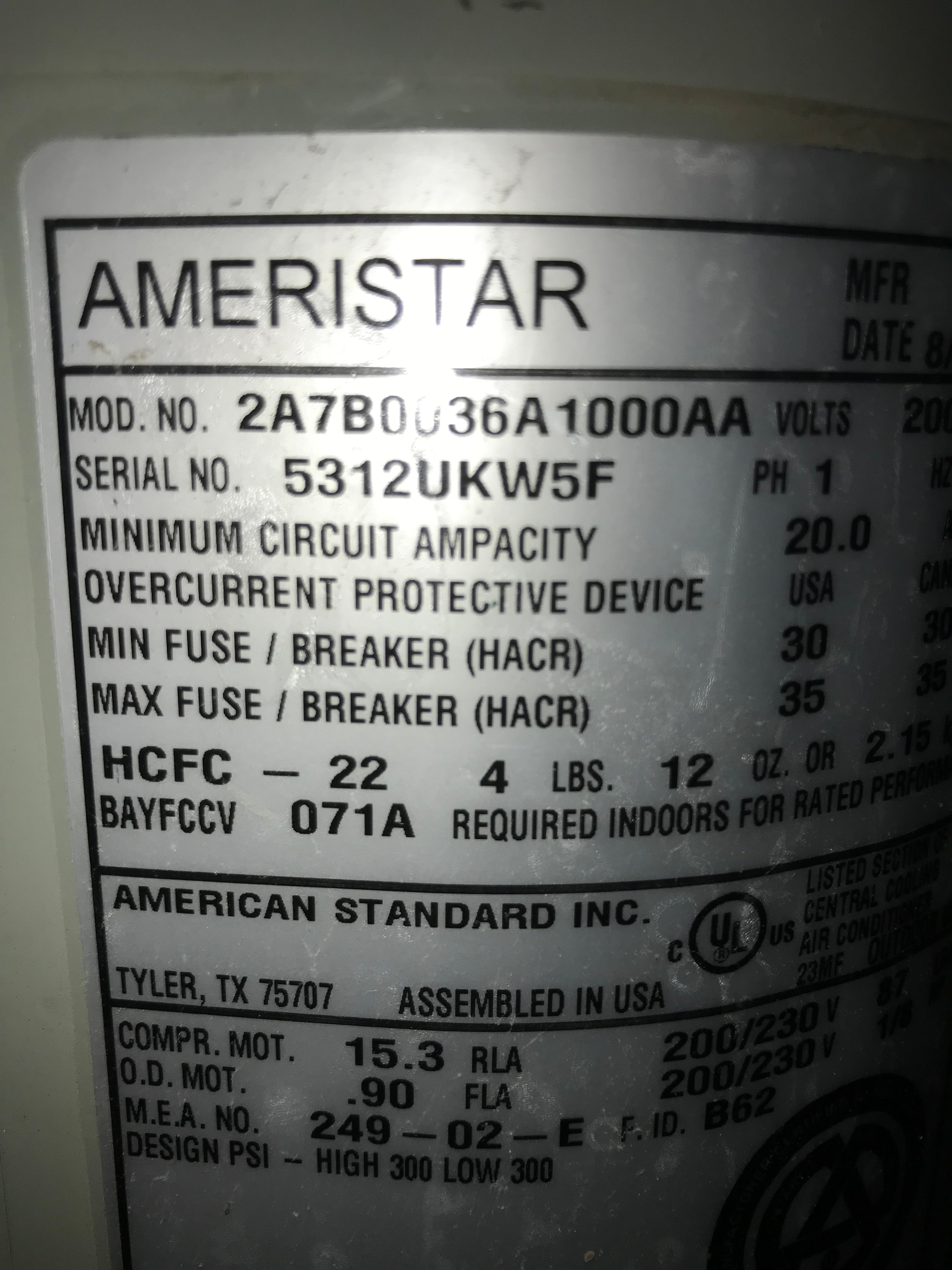 I have an Ameristar 2a7b0036a1000aa air conditioner