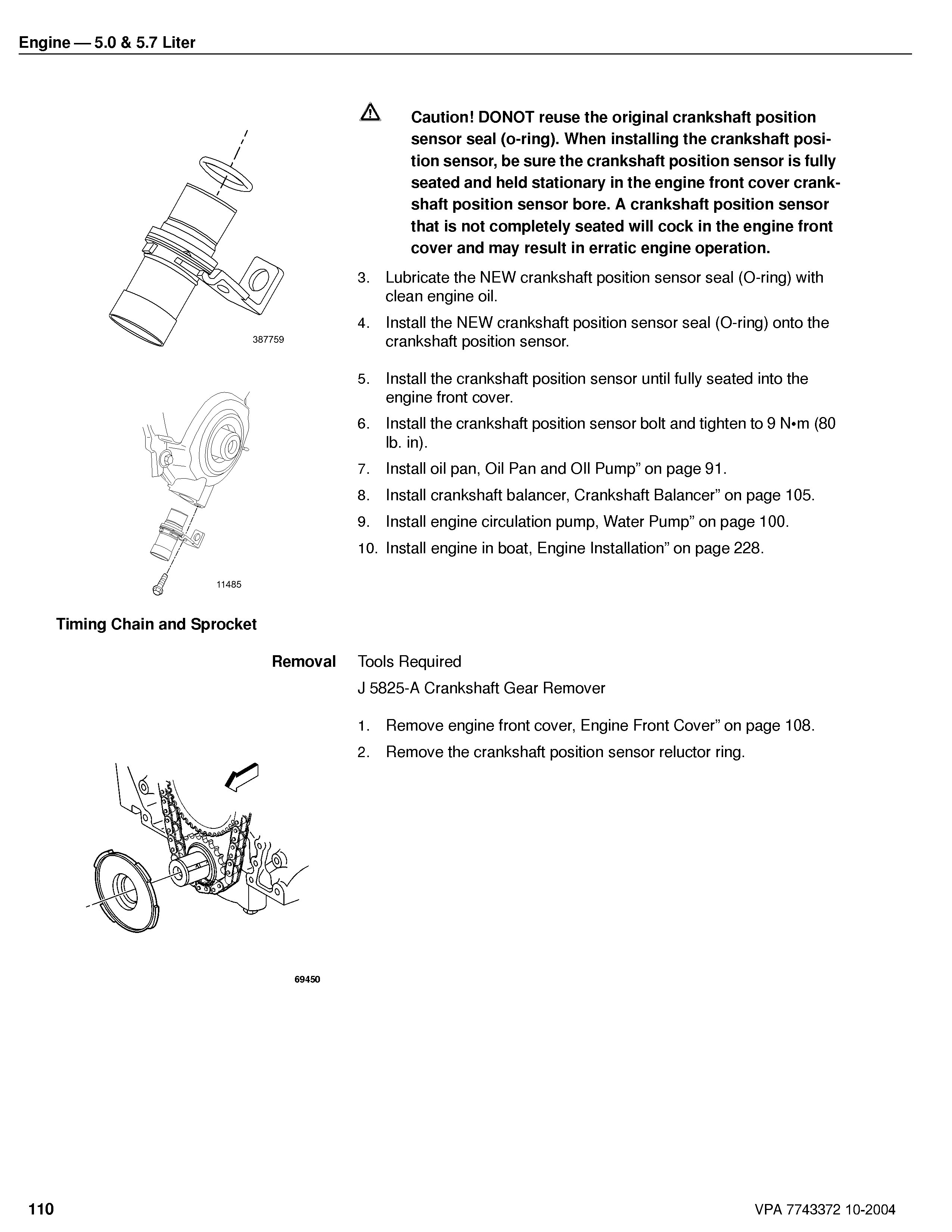 How To Change A Crank Sensor On Volvo Penta 57 Gxi E 2 4 Twin Cam Engine Diagram Crankshaft Position I Dont Know You Want Leave This But That Is Where Stand Your End And Do It Make Sure Are Happy