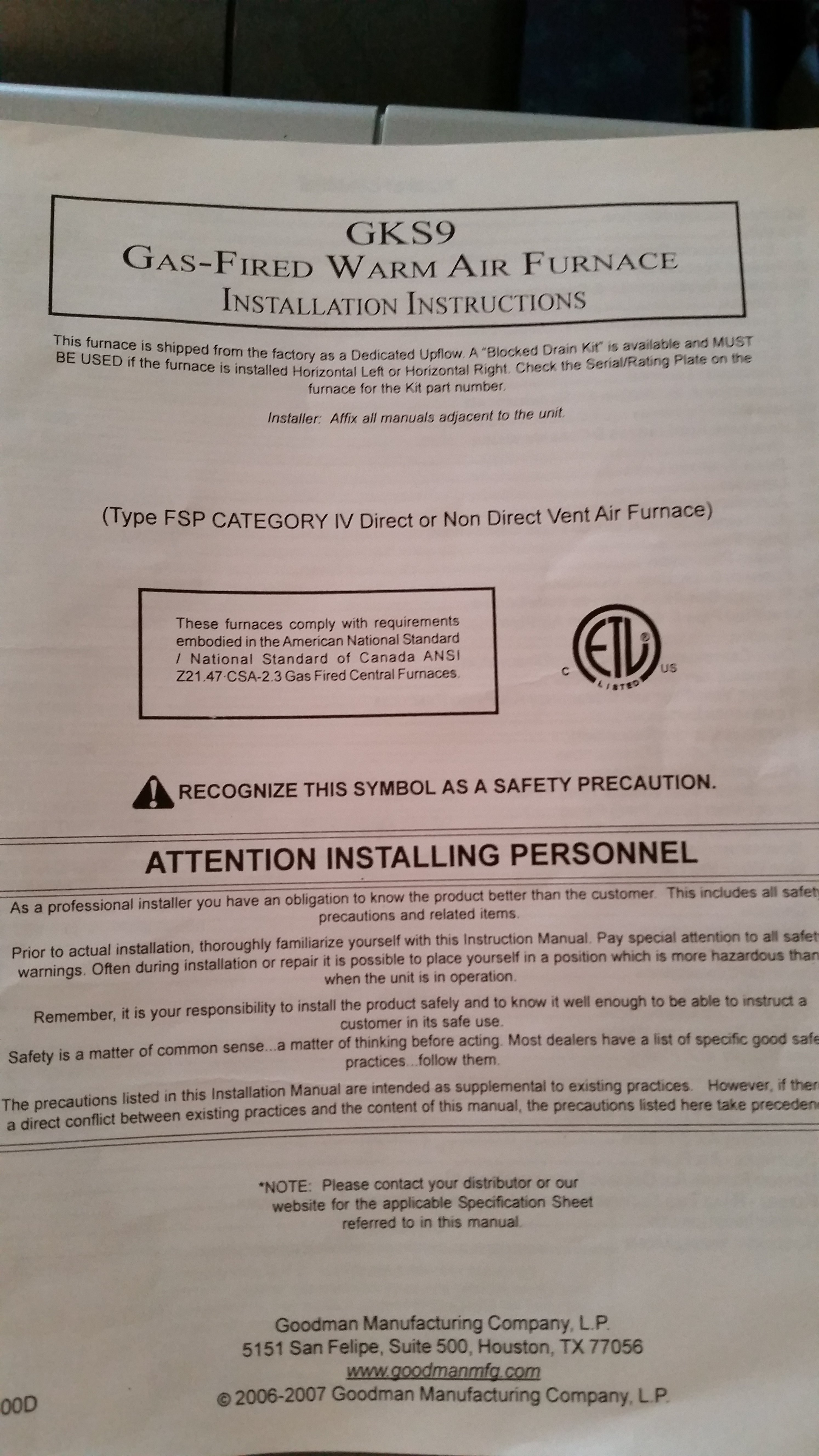 Sure I Have A Goodman Gas Fired Furnace Installed Around 2005 Not Wiring Diagram For Units Model Info Manual